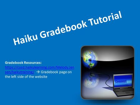 Haiku Gradebook Tutorial