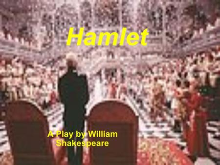 A Play by William Shakespeare
