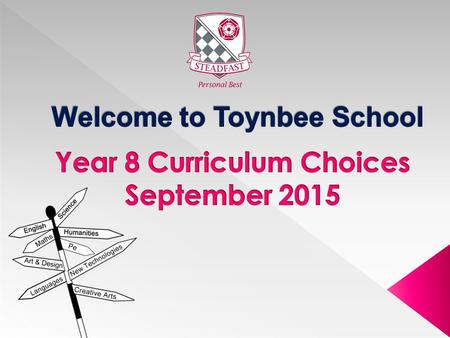  Pupils have followed a broad and balanced curriculum throughout Years 7 and 8 which provides a real foundation to their learning experiences.  At end.