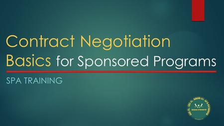Contract Negotiation Basics for Sponsored Programs