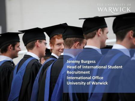 Jeremy Burgess Head of International Student Recruitment