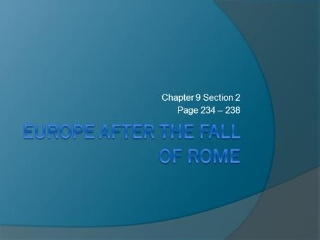 Chapter 9 Section 2 Page 234 – 238. Reading Number One Christianity Spreads to Northern Europe Page 234 - 236.