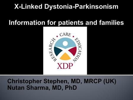 Christopher Stephen, MD, MRCP (UK) Nutan Sharma, MD, PhD.