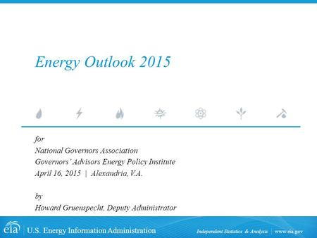 Energy Outlook 2015 for National Governors Association