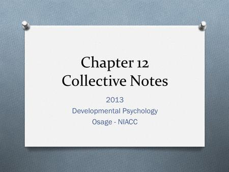 Chapter 12 Collective Notes