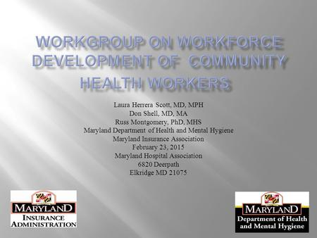 WorkGroup ON Workforce Development of Community Health Workers