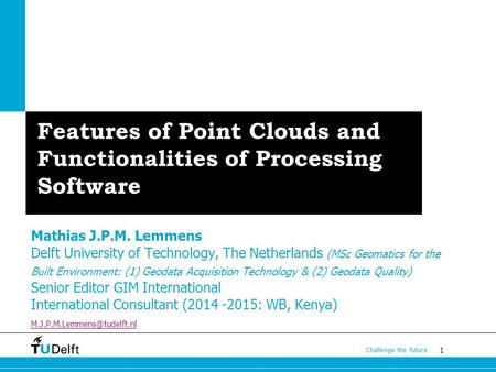 Features of Point Clouds and Functionalities of Processing Software