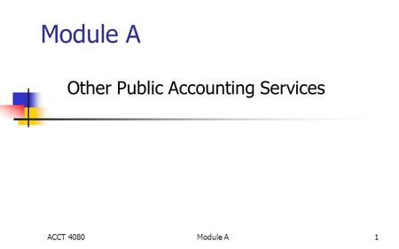 Module A1 Other Public Accounting Services ACCT 4080.