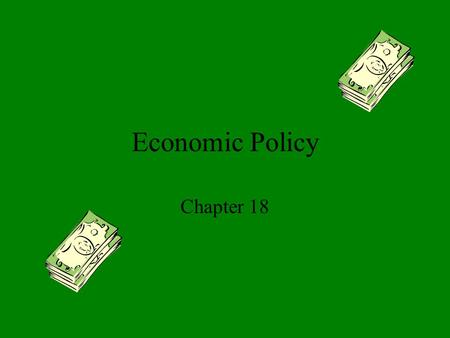 Economic Policy Chapter 18. Roots of Economic Policy The early years of our nation were marked by a _____________ economic policy. Interstate Commerce.