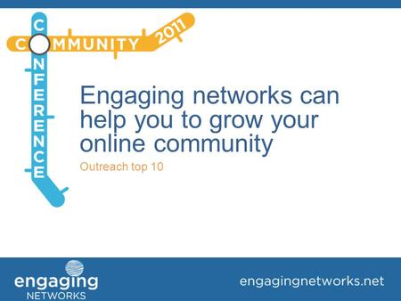 Engaging networks can help you to grow your online community Outreach top 10.