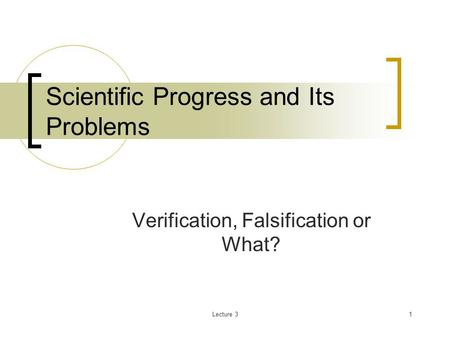Scientific Progress and Its Problems