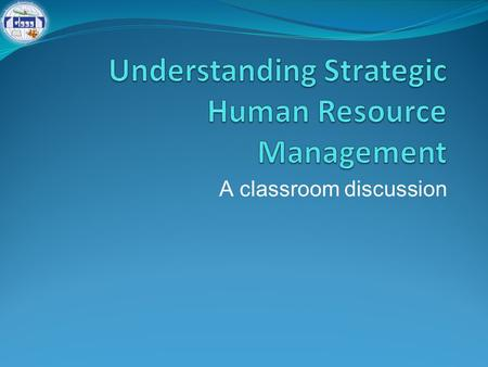 Understanding Strategic Human Resource Management