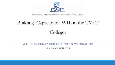 Building Capacity for WIL in the TVET Colleges