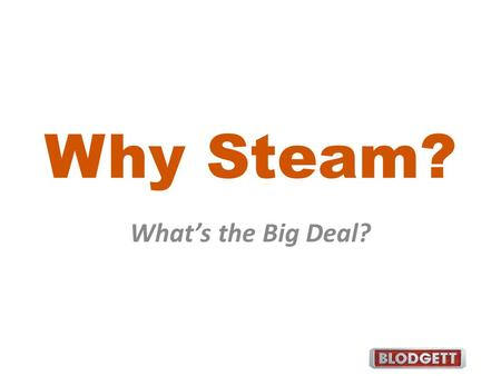 Why Steam? What's the Big Deal?. Cooking Energy Sources Radiation – visible light, infra-red, microwaves Convection – heated air, steam Conduction – contact.