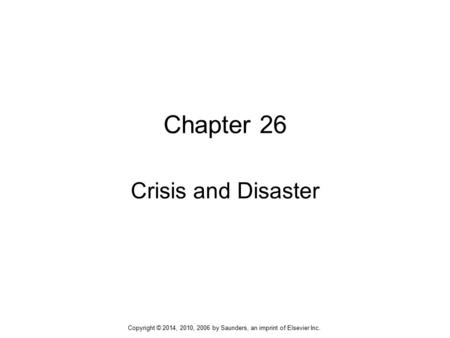 Chapter 26 Crisis and Disaster