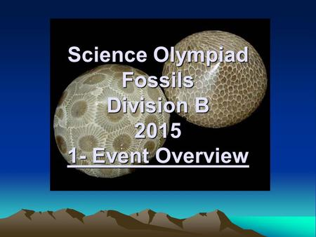 Science Olympiad Fossils Division B Event Overview