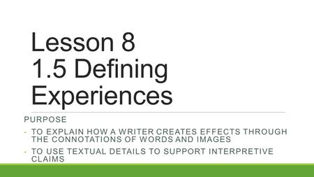 Lesson Defining Experiences