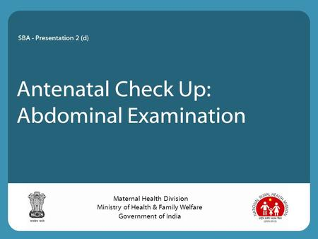 Antenatal Check Up: Abdominal Examination
