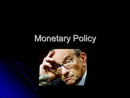 Monetary Policy. Monetary policy can be categorized by four characteristics Monetary Policy Goals Instruments Intermediate Targets Discretion.
