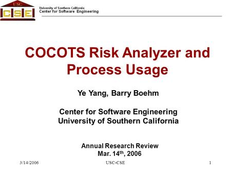 University of Southern California Center for Software Engineering