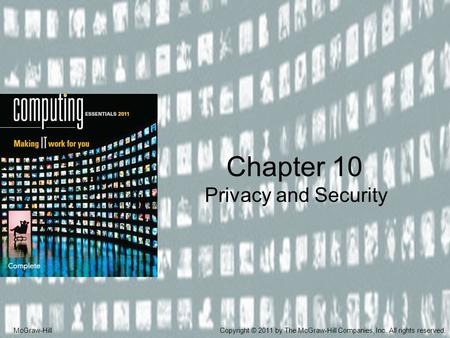 Chapter 10 Privacy and Security McGraw-Hill