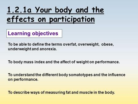 1.2.1a Your body and the effects on participation
