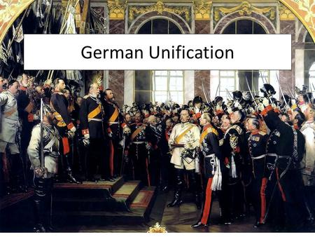 German Unification.