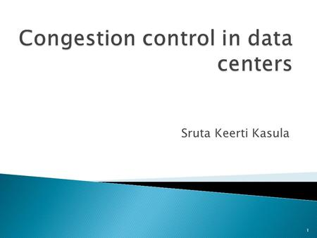 Congestion control in data centers