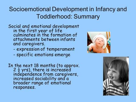 Socioemotional Development in Infancy and Toddlerhood: Summary