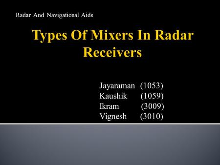 Types Of Mixers In Radar Receivers