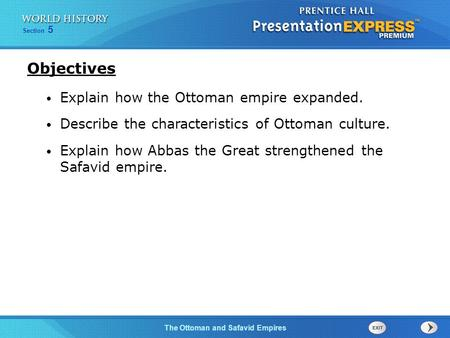 Objectives Explain how the Ottoman empire expanded.