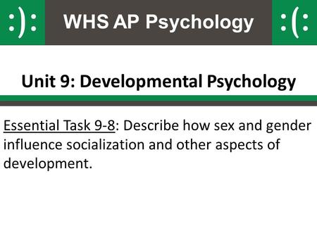 Unit 9: Developmental Psychology