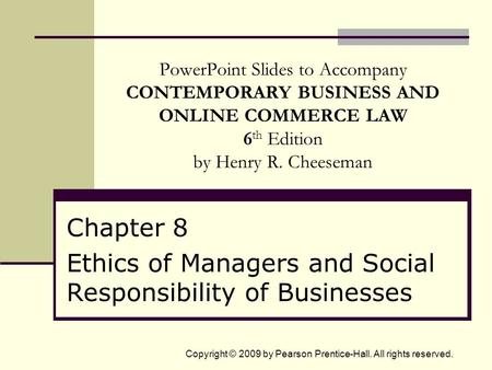 Chapter 8 Ethics of Managers and Social Responsibility of Businesses