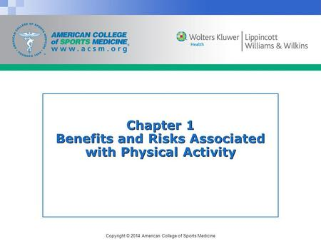Chapter 1 Benefits and Risks Associated with Physical Activity