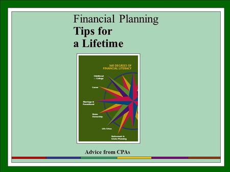 Financial Planning Tips for a Lifetime Advice from CPAs.