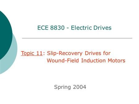 ECE Electric Drives Topic 11: Slip-Recovery Drives for