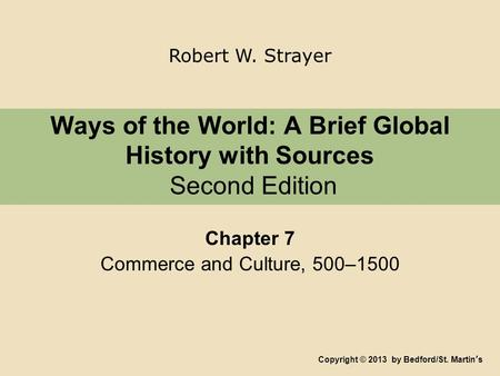 ways of the world second edition chapter 16 notes