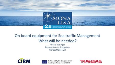 On board equipment for Sea traffic Management What will be needed?