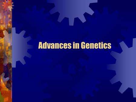 Advances in Genetics.