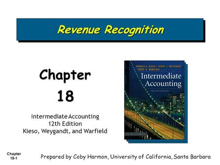 18 Chapter Revenue Recognition Intermediate Accounting 12th Edition