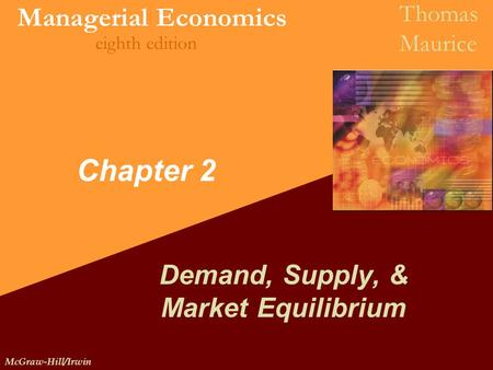 Demand, Supply, & Market Equilibrium