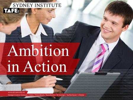 Ambition in Action. Ambition in Action www.sit.nsw.edu.au HEAD TEACHER DEVELOPMENT PROGRAM – FINANCAIL MANAGEMENT.