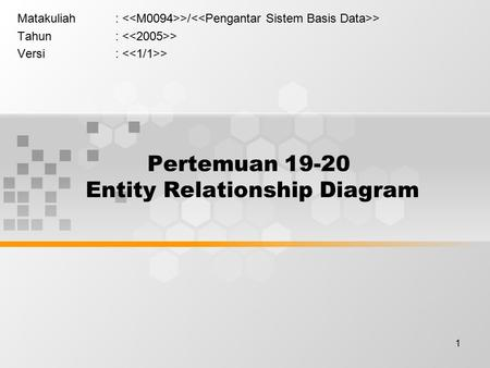 Pertemuan Entity Relationship Diagram