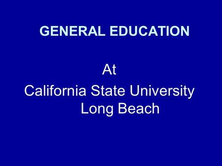 At California State University Long Beach