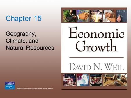 Chapter 15 Geography, Climate, and Natural Resources.