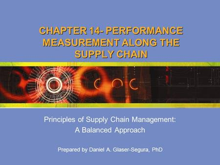 CHAPTER 14- PERFORMANCE MEASUREMENT ALONG THE SUPPLY CHAIN