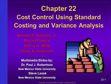 Chapter 22 Cost Control Using Standard Costing and Variance Analysis