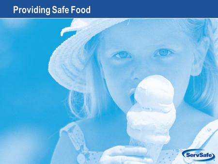 1-1 Providing Safe Food. 1-2 Apply Your Knowledge: Test Your Food Safety Knowledge 1.True or False: A foodborne-illness outbreak has occurred when two.