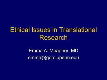 Ethical Issues in Translational Research