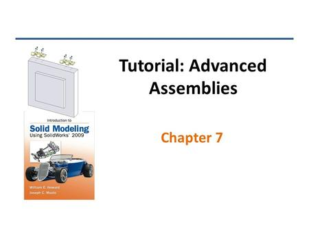 Tutorial: Advanced Assemblies